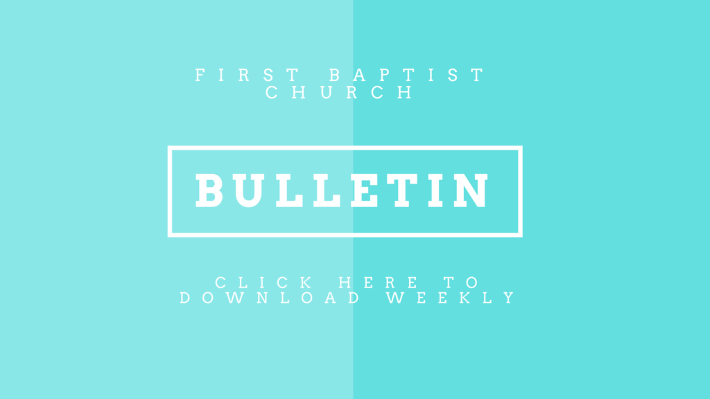 Bulletins & Sermon Outlines - First Baptist Church of Bellefonte